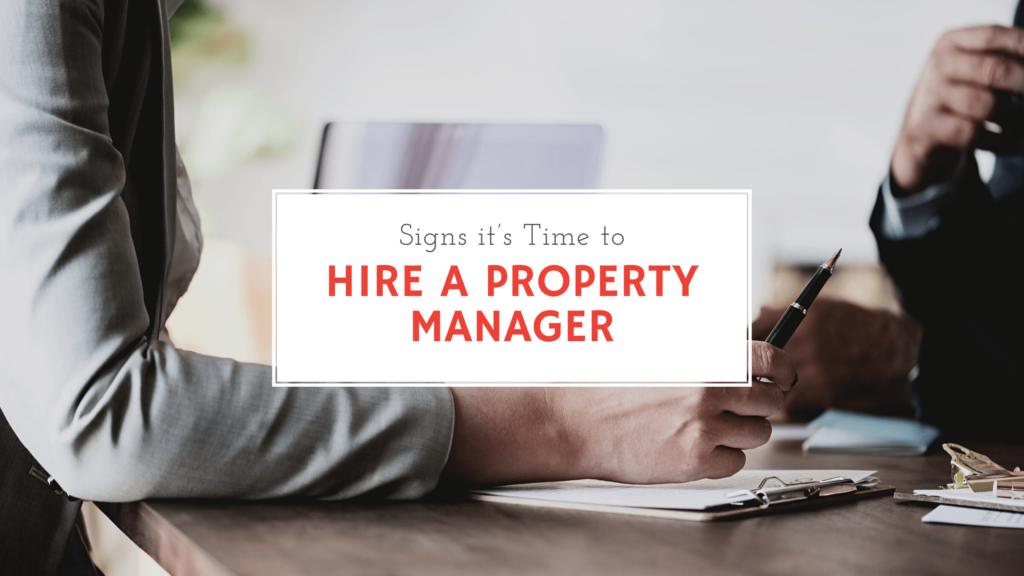 5 Signs it's Time to Hire a Property Manager for Your Orange Park Rental Property Edit
