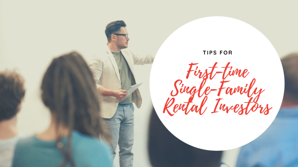 Things to Keep in Mind for First-time Single-Family Rental Investors Jacksonville Property Management - article banner
