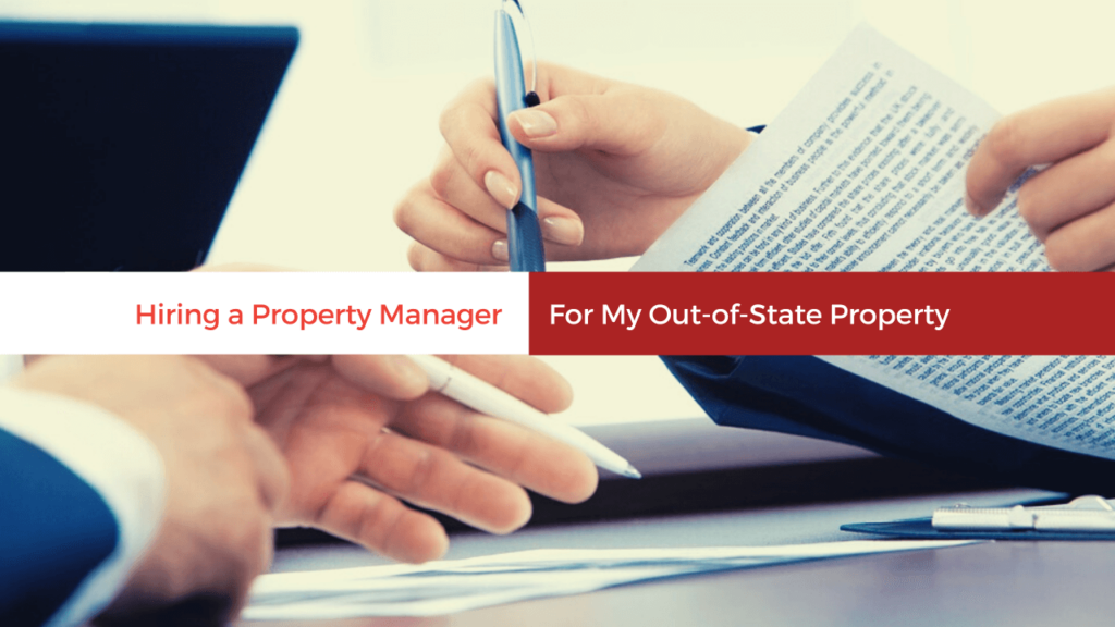 Should I Hire a Jacksonville Property Manager For My Out-of-State Investment Property - article banner